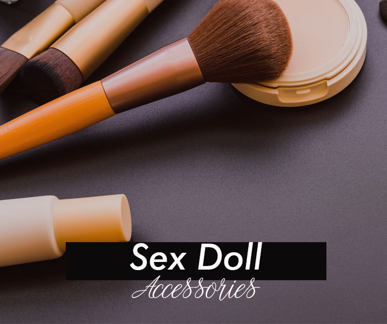 Best Sex Doll Accessories