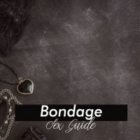 Bondage Sex Guide – Learn how to do it right