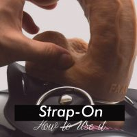 Types of Strap-Ons and How to Use them Correctly
