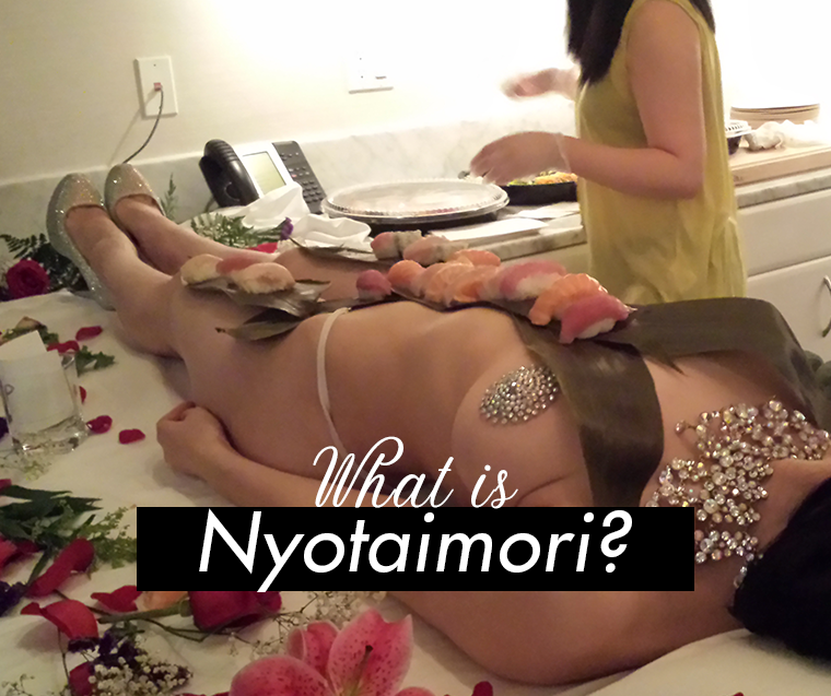 what is nyotaimori