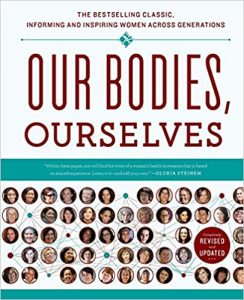 Our Bodies Ourselves – By the Boston Women's Health Book Collective