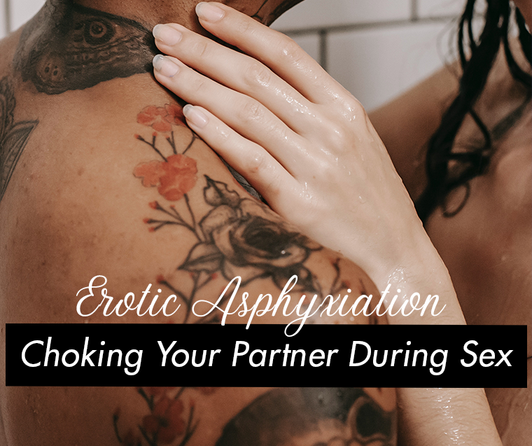 chocking your partner during sex