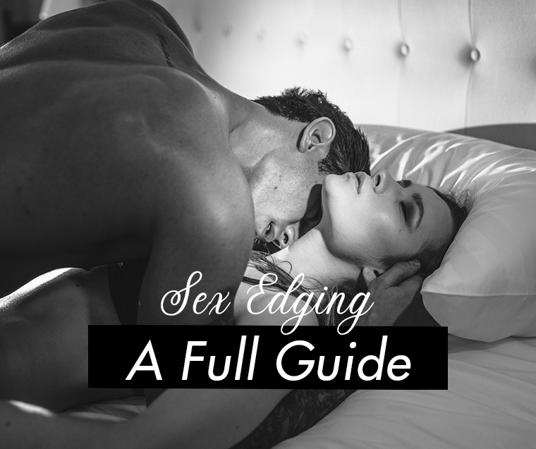 a guide to sex edging